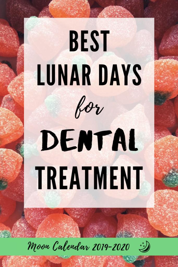 best lunar days for dental treatment