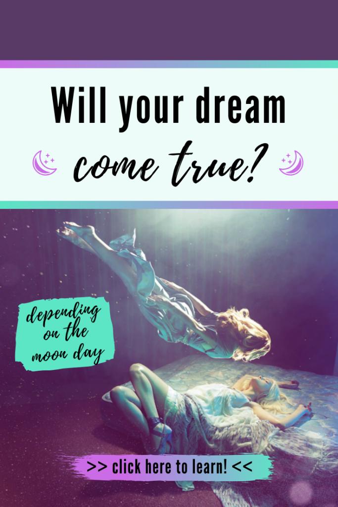 will your dream come true