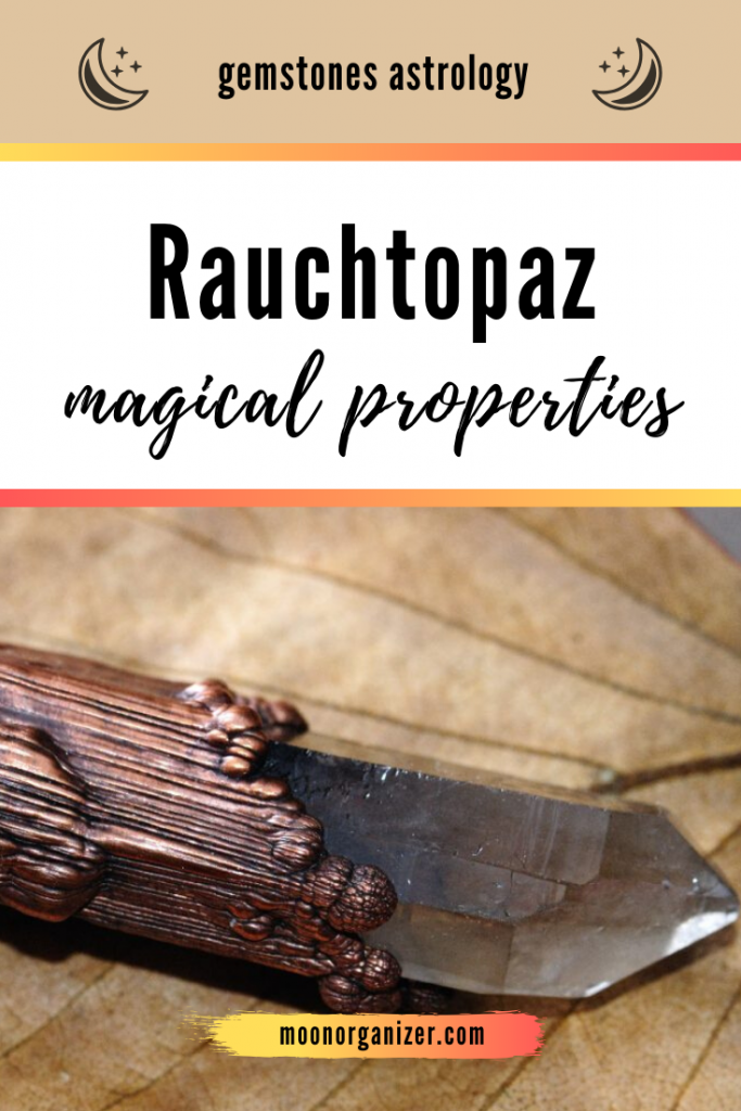 rauchtopaz magical properties