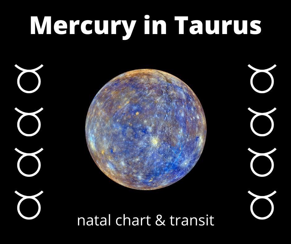 Mercury in Taurus transit
