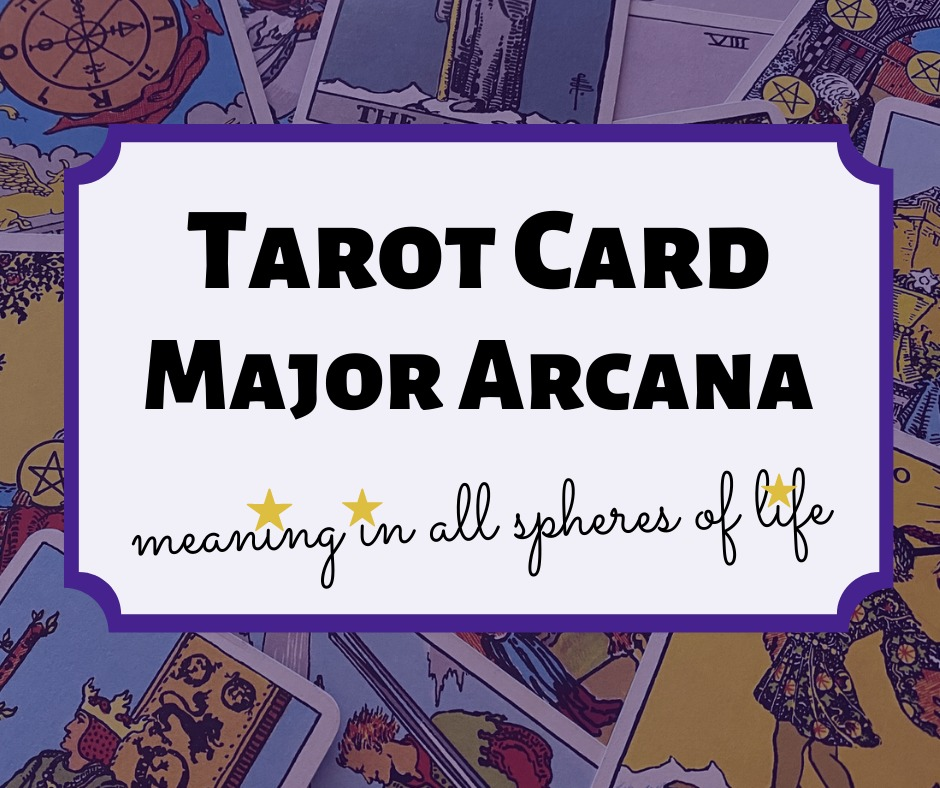 Tarot Card Major Arcana meaning